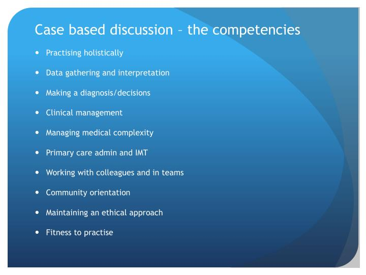 Case based discussion – the competencies