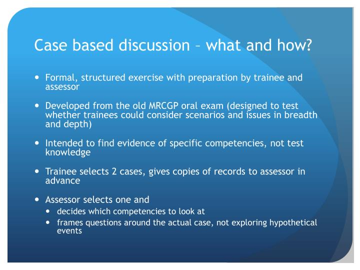 Case based discussion – what and how?