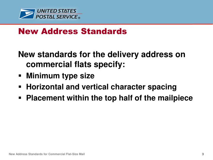 New standards for the delivery address on commercial flats specify: