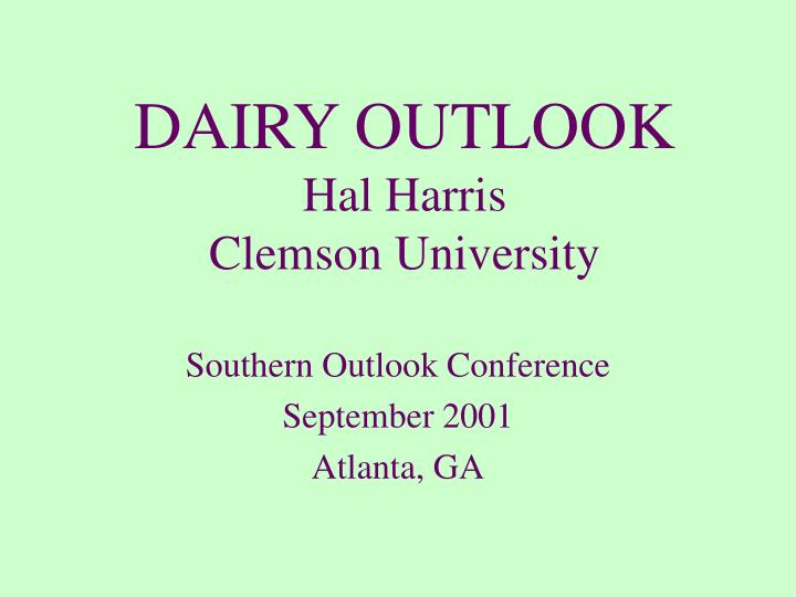 DAIRY OUTLOOK
