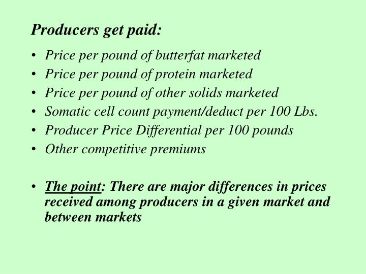 Producers get paid: