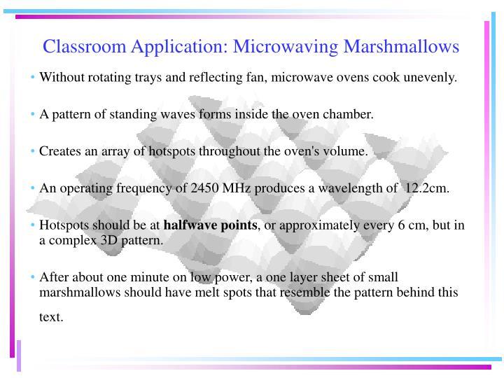 Classroom Application: Microwaving Marshmallows