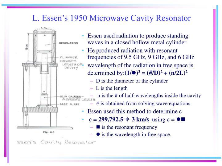 L. Essen's 1950 Microwave Cavity Resonator