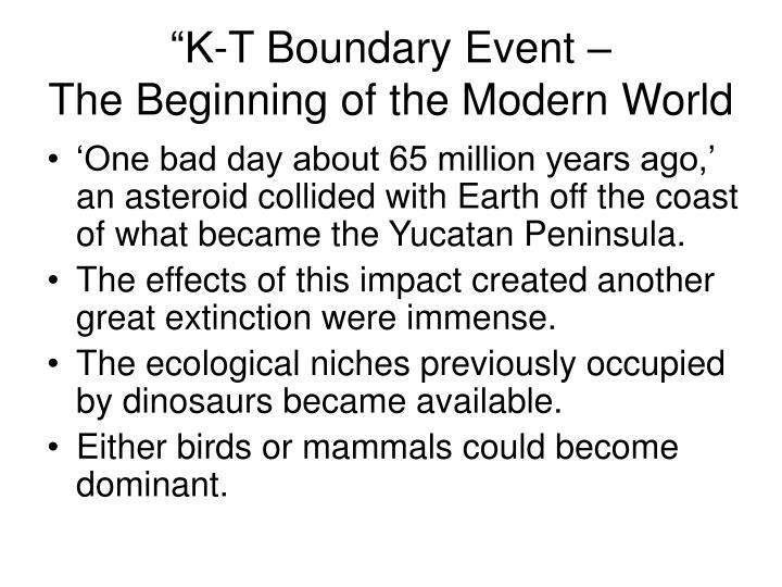 """K-T Boundary Event –"