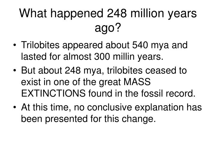 What happened 248 million years ago?