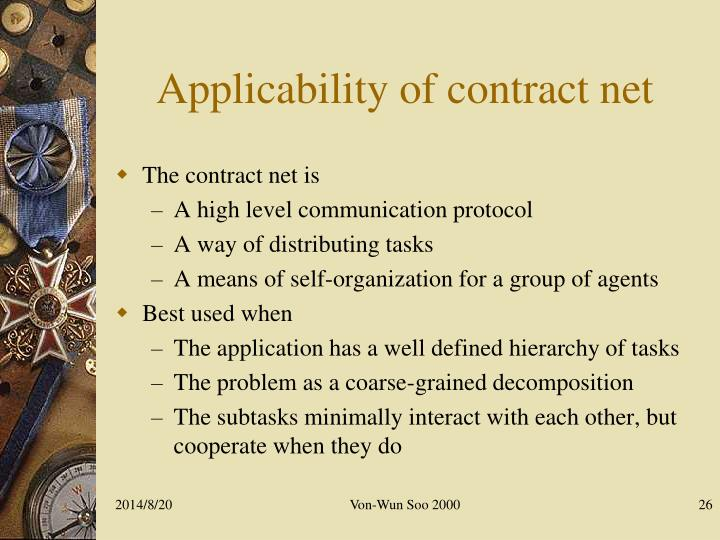 Applicability of contract net