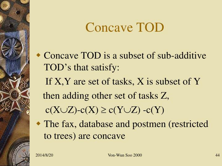 Concave TOD