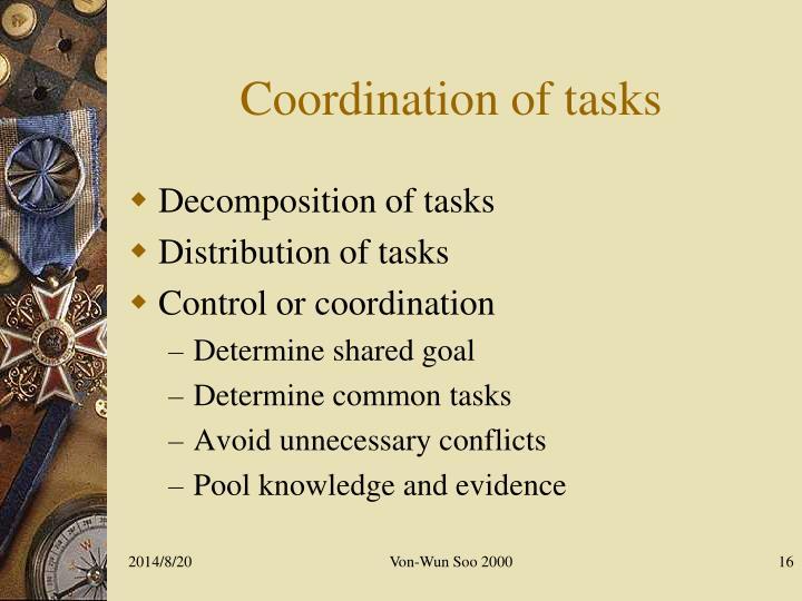 Coordination of tasks