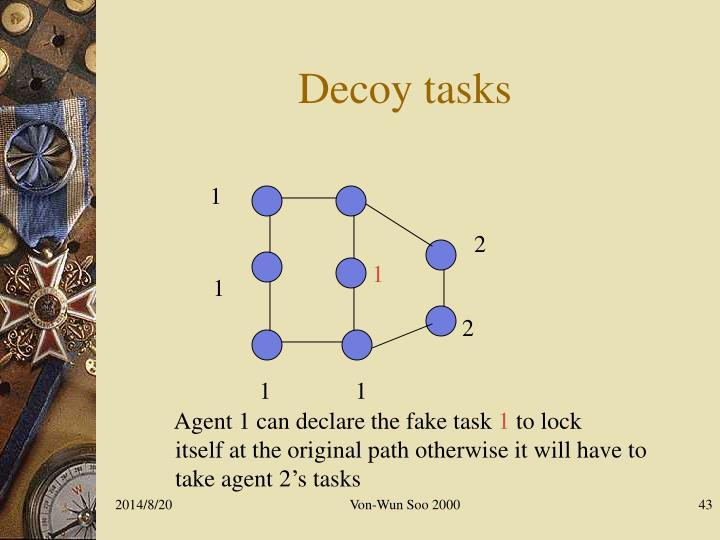 Decoy tasks