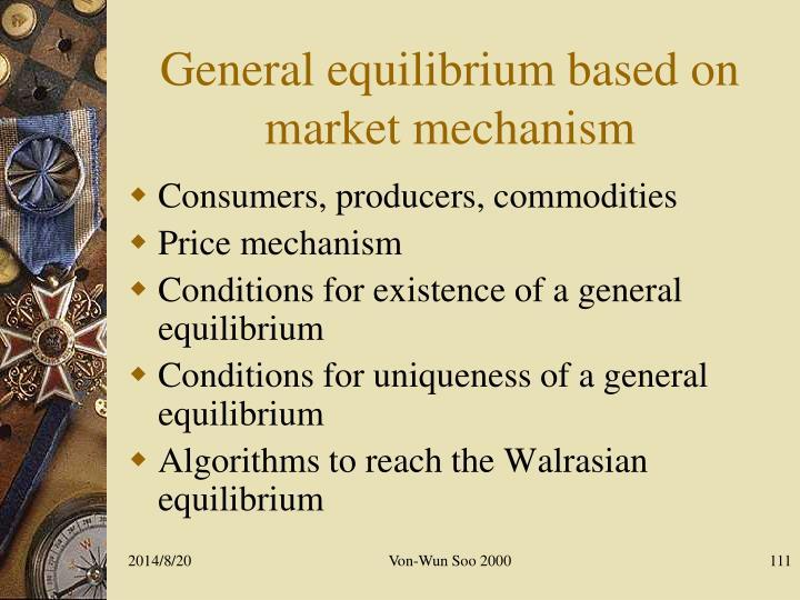 General equilibrium based on market mechanism