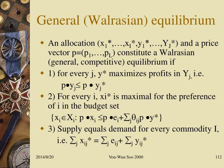 General (Walrasian) equilibrium