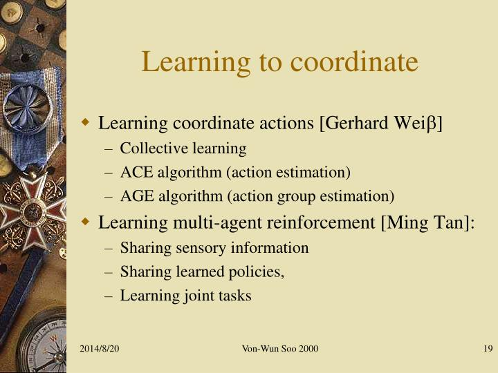 Learning to coordinate