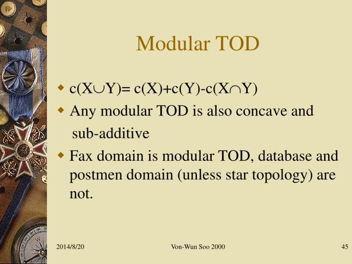 Modular TOD