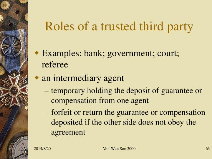 Roles of a trusted third party