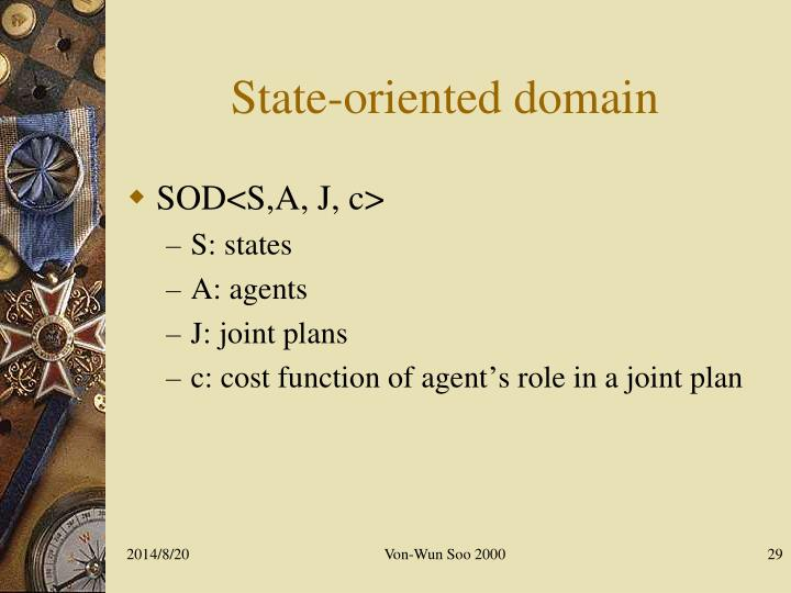 State-oriented domain