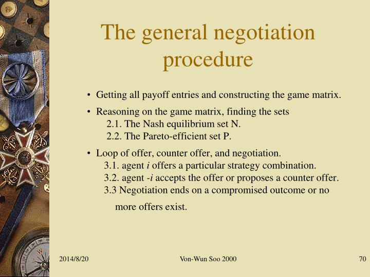 The general negotiation procedure
