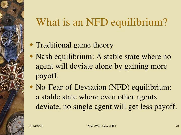 What is an NFD equilibrium?