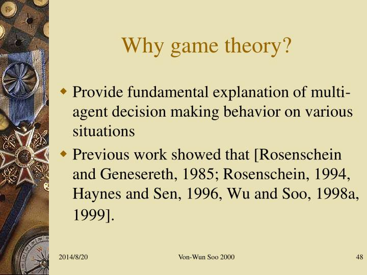 Why game theory?