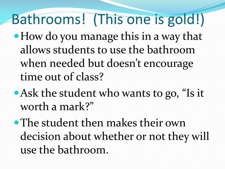 Bathrooms!  (This one is gold!)