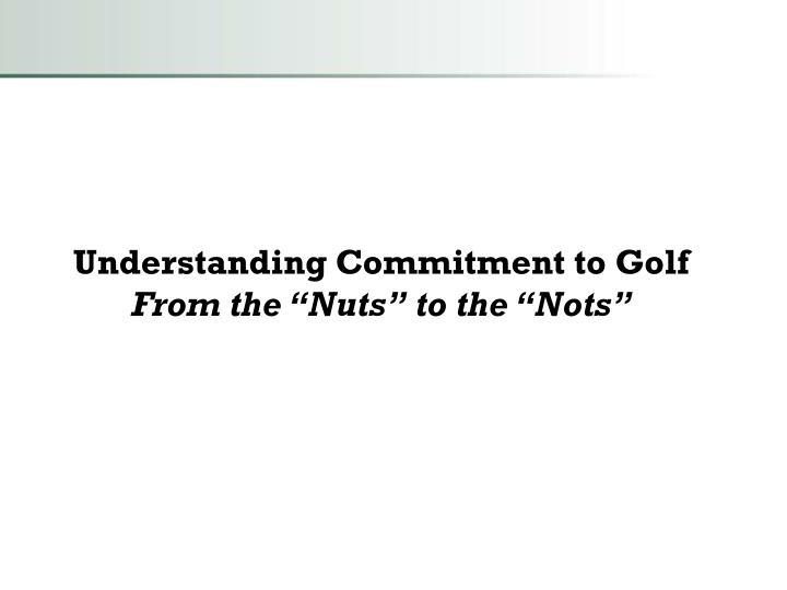 Understanding Commitment to Golf