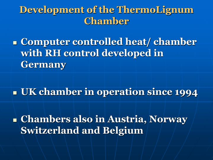 Development of the ThermoLignum Chamber