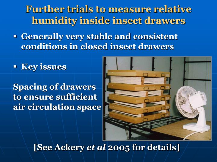 Further trials to measure relative humidity inside insect drawers