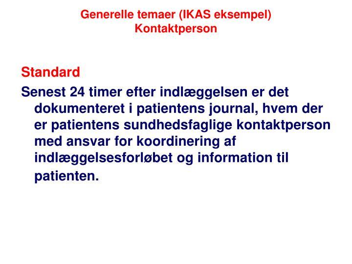 Generelle temaer (IKAS eksempel)