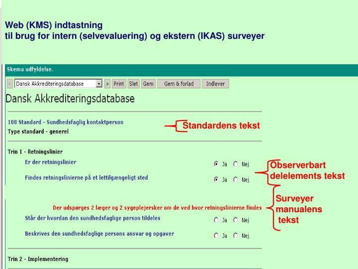 Web (KMS) indtastning