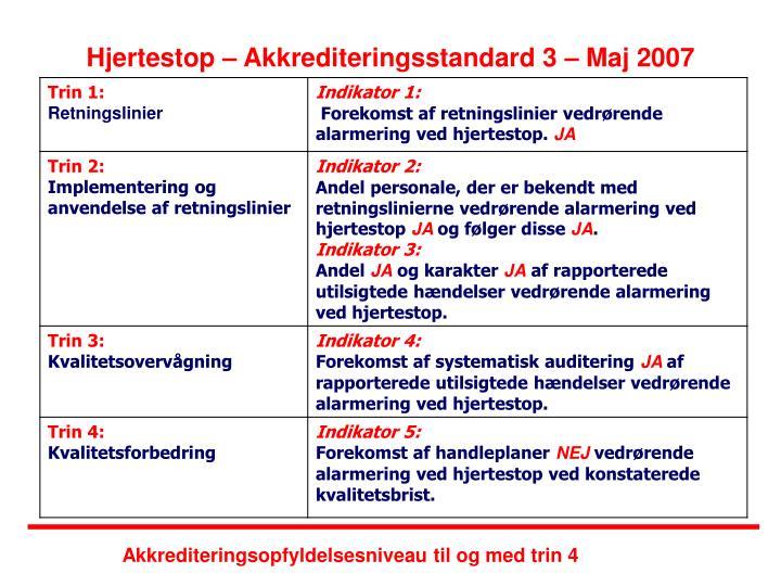 Hjertestop – Akkrediteringsstandard 3 – Maj 2007