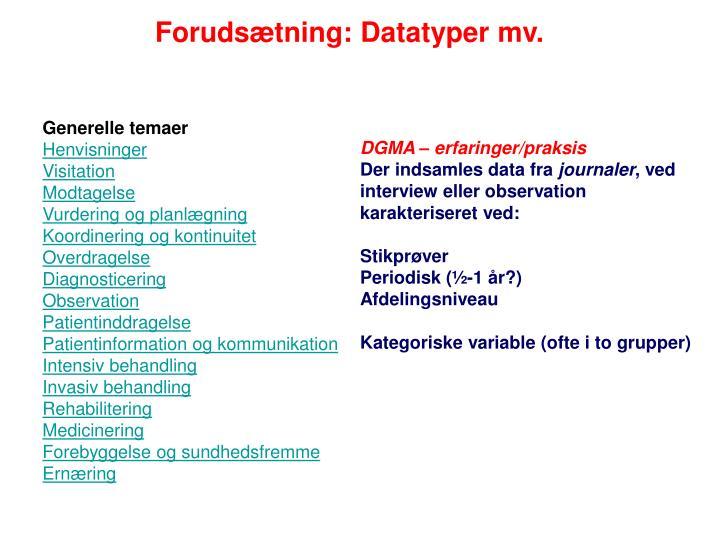 Forudsætning: Datatyper mv.
