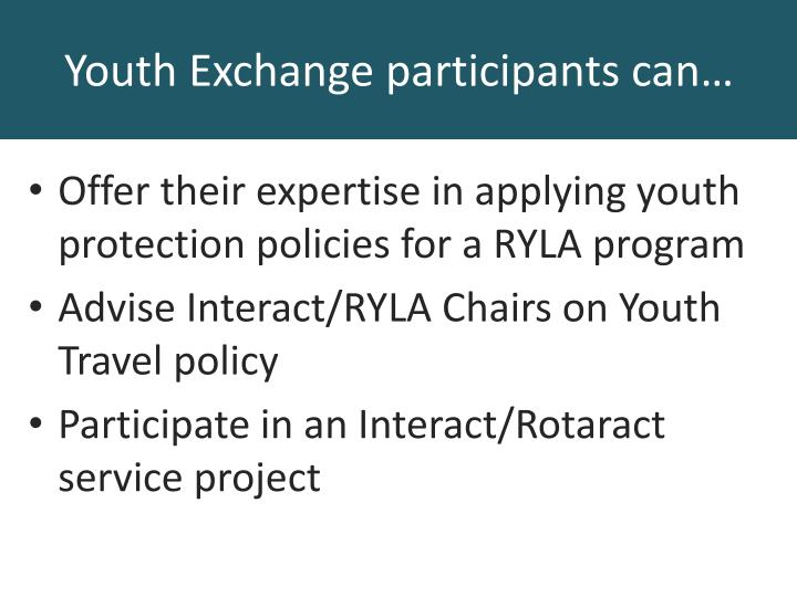 Offer their expertise in applying youth protection policies for a RYLA program