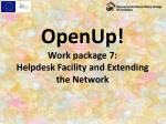 openup work package 7 helpdesk facility and extending the network