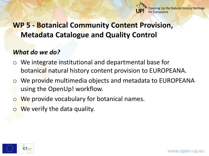 WP 5 - Botanical Community Content Provision, Metadata Catalogue and Quality Control