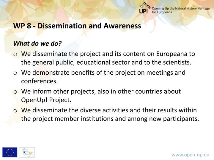 WP 8 - Dissemination and Awareness