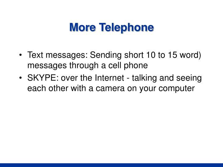 More Telephone