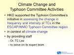 climate change and typhoon committee activities