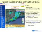 rainfall nowcast product for pearl river delta