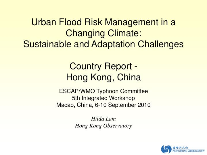 Urban Flood Risk Management in a Changing Climate: