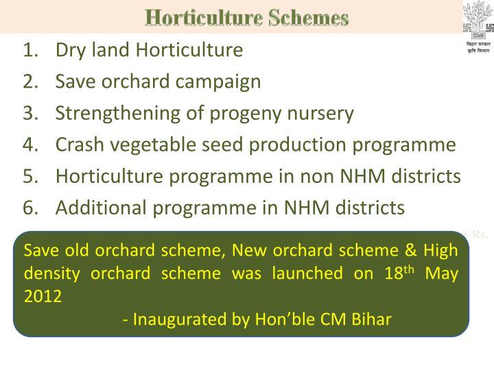 Horticulture Schemes