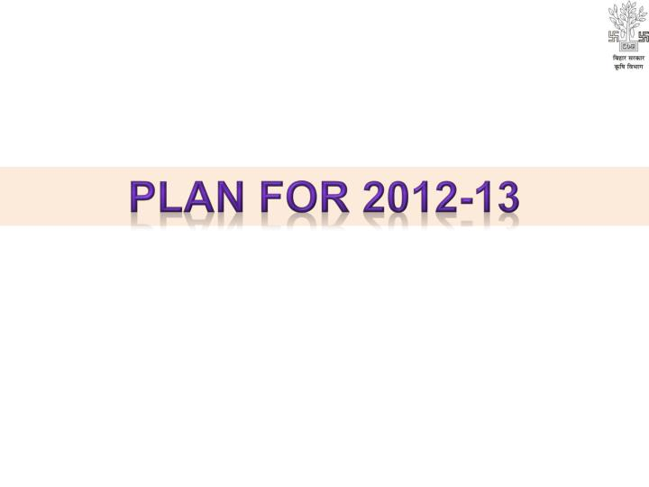 plan for 2012-13