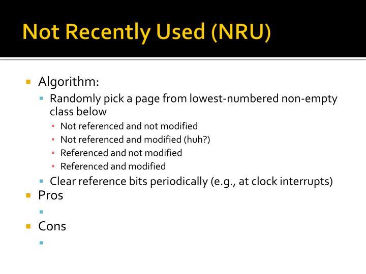 Not Recently Used (NRU)