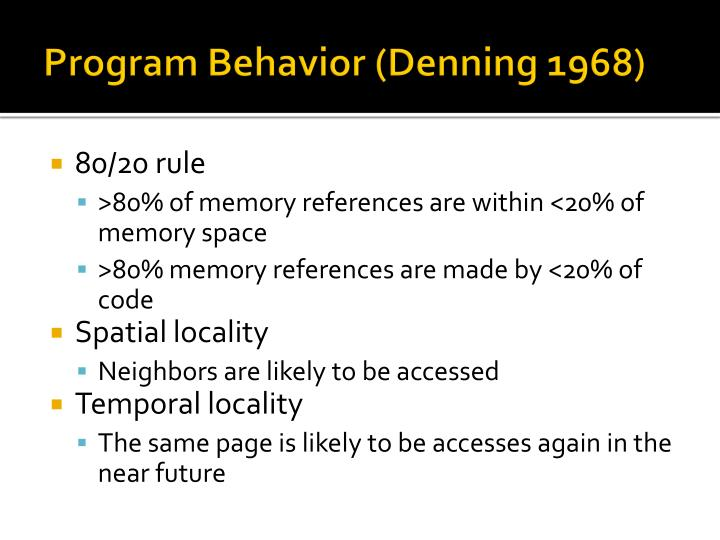 Program Behavior (Denning 1968)