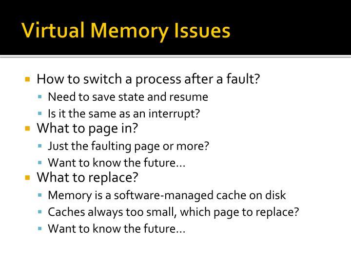 Virtual Memory Issues