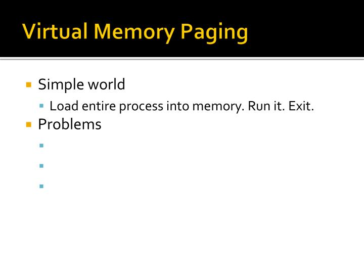 Virtual Memory Paging