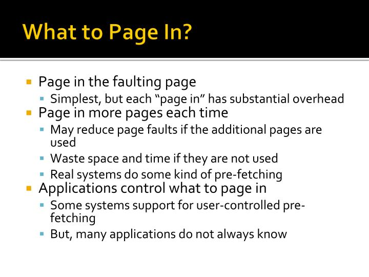 What to Page In?
