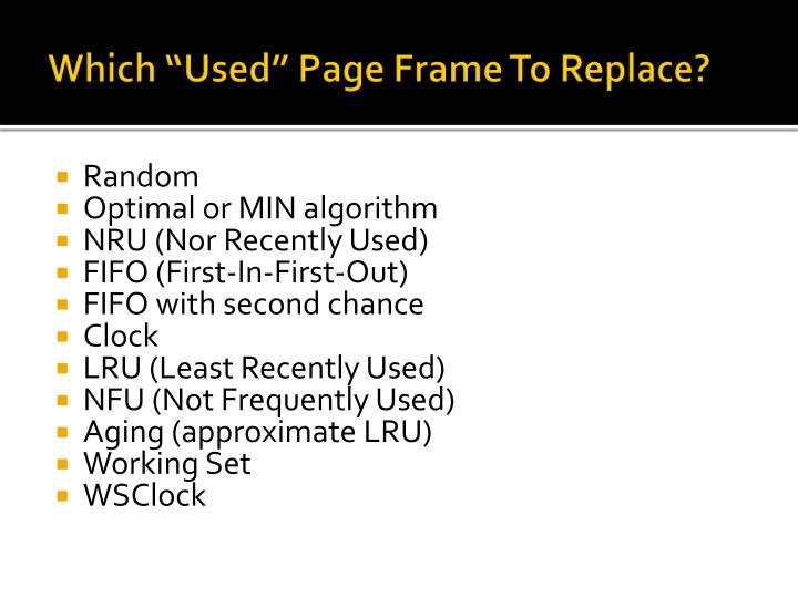 """Which """"Used"""" Page Frame To Replace?"""