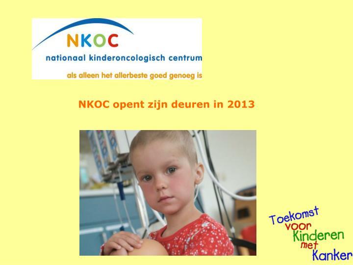 NKOC opent zijn deuren in 2013