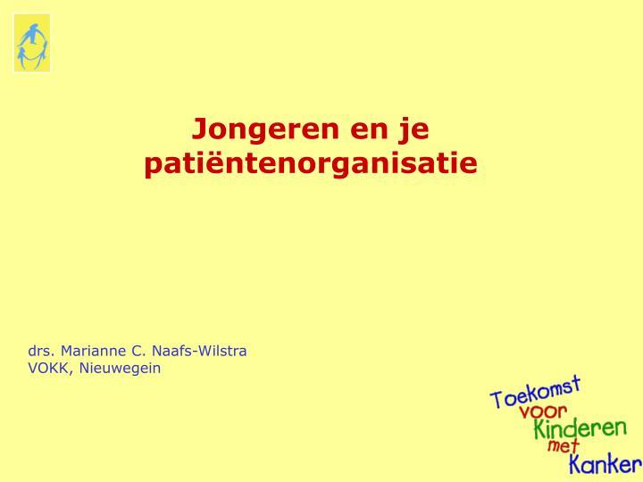 Jongeren en je patiëntenorganisatie