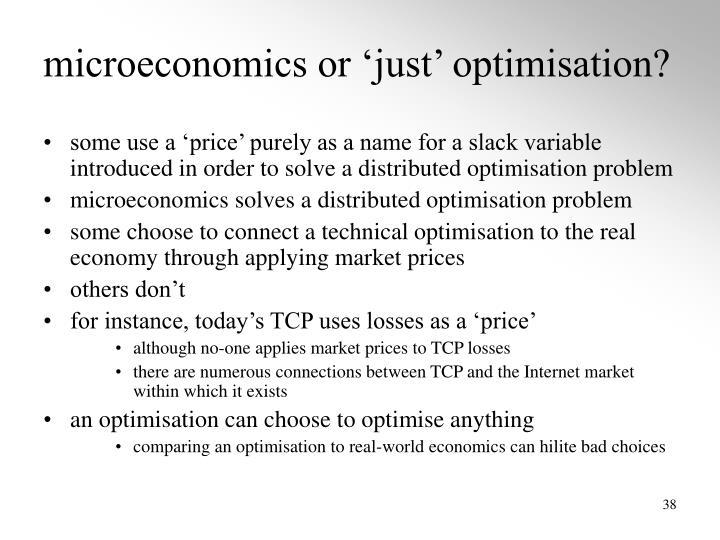 microeconomics or 'just' optimisation?