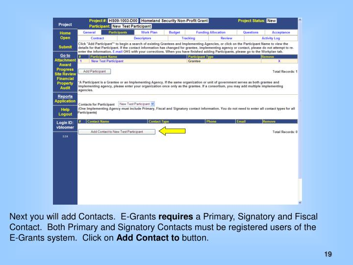 Next you will add Contacts.  E-Grants
